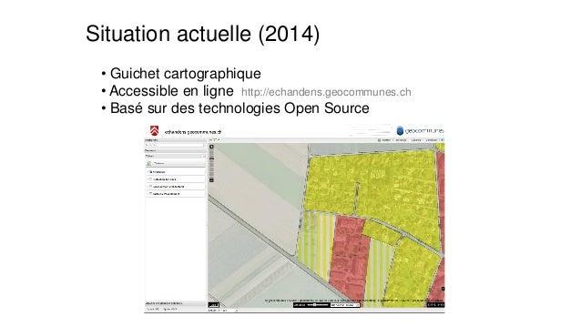 •Guichet cartographique  •Accessible en ligne http://echandens.geocommunes.ch  •Basé sur des technologies Open Source  Sit...