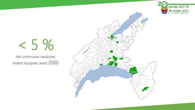 < 5 %  des communes vaudoises  étaient équipées avant 2000
