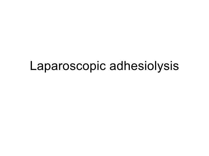 Laparoscopic adhesiolysis
