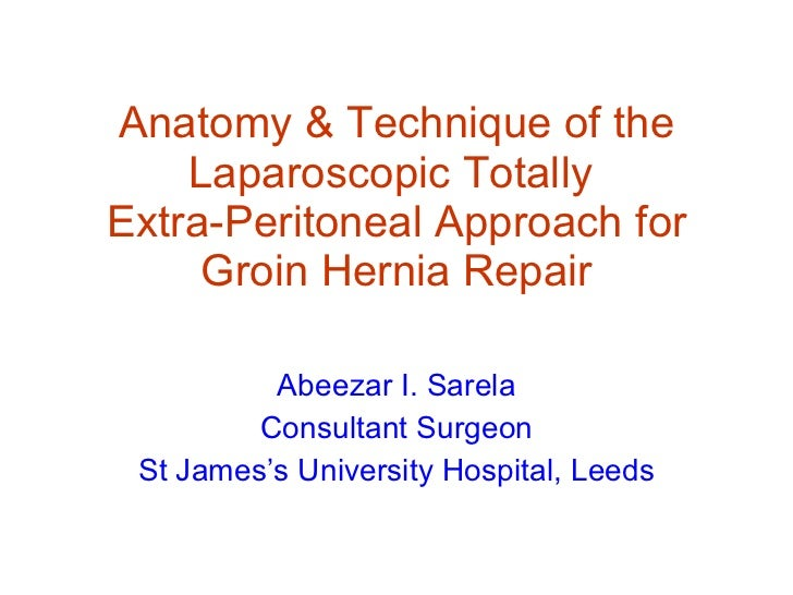 Laparoscopic groin hernia repair anatomy & technique