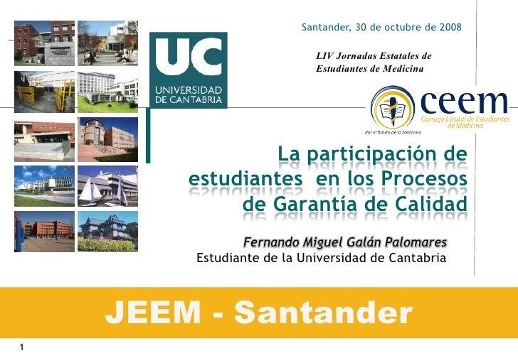 Santander, 30 de octubre de 2008                             LIV Jornadas Estatales de                            Estudian...