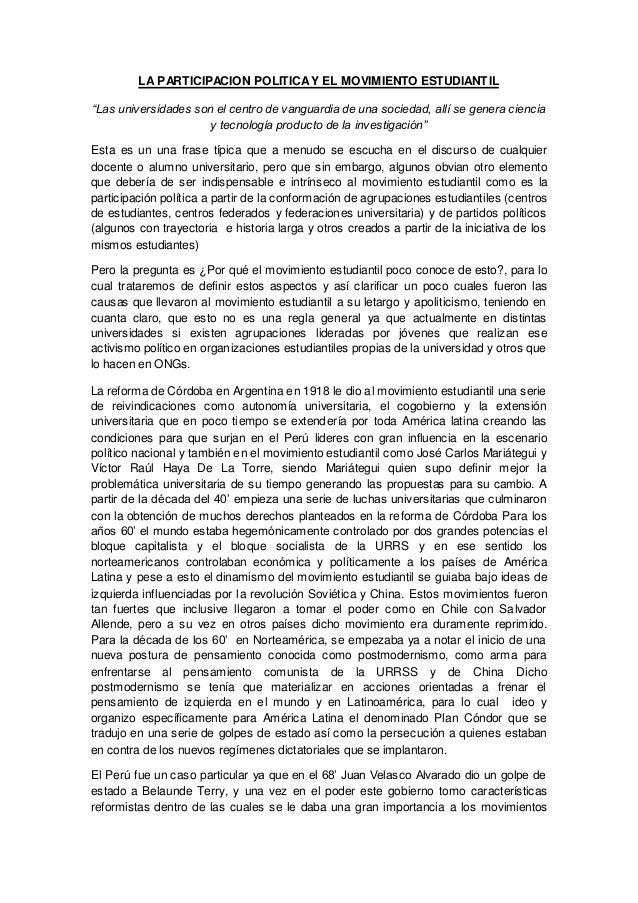 """LAPARTICIPACION POLITICAY EL MOVIMIENTO ESTUDIANTIL """"Las universidades son el centro de vanguardia de una sociedad, allí s..."""