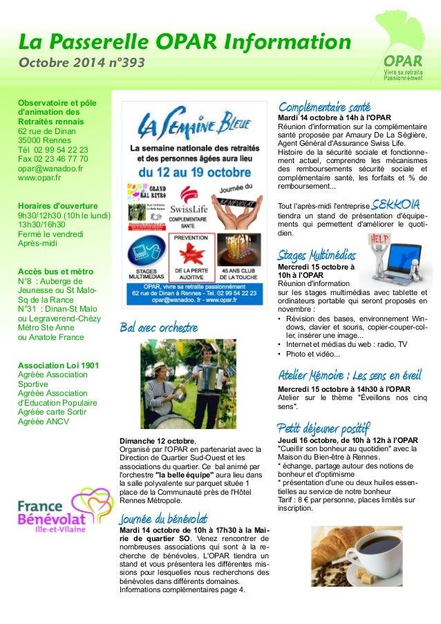 La Passerelle OPAR Information  Octobre 2014 n°393  Observatoire et pôle  d'animation des  Retraités rennais  62 rue de Di...