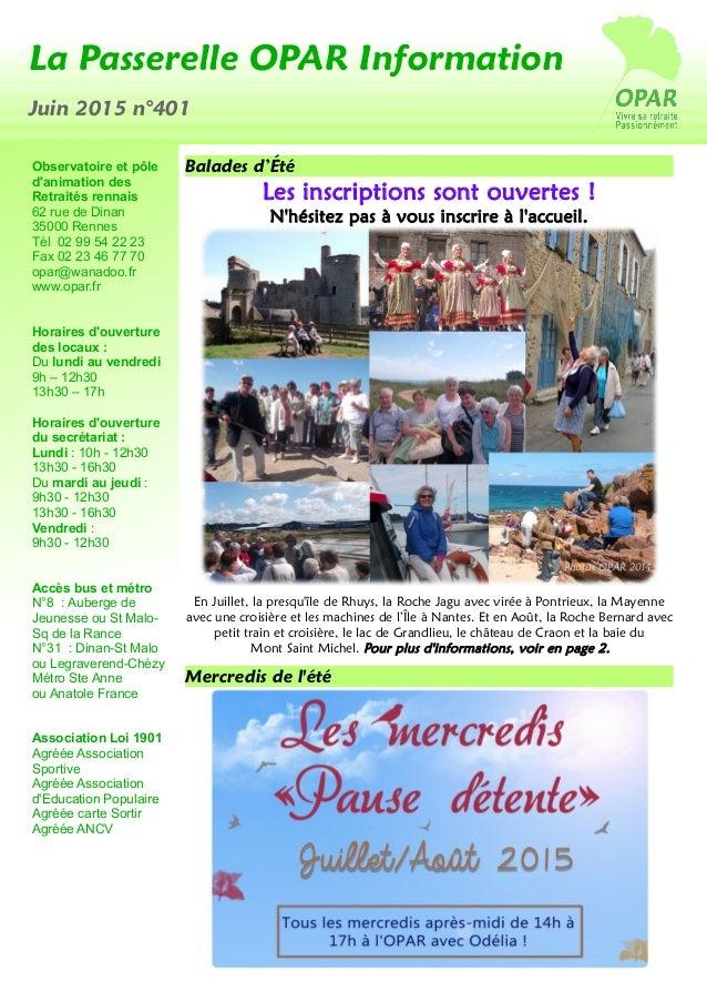 Photos OPARv La Passerelle OPAR Information Juin 2015 n°401 Observatoire et pôle d'animation des Retraités rennais 62 rue ...