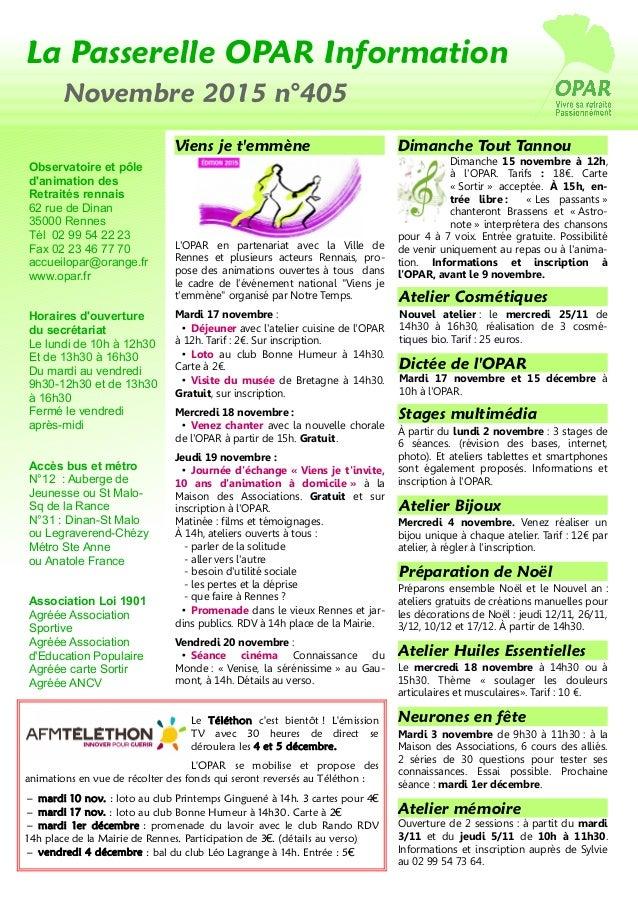 La Passerelle OPAR Information Novembre 2015 n°405 Observatoire et pôle d'animation des Retraités rennais 62 rue de Dinan ...