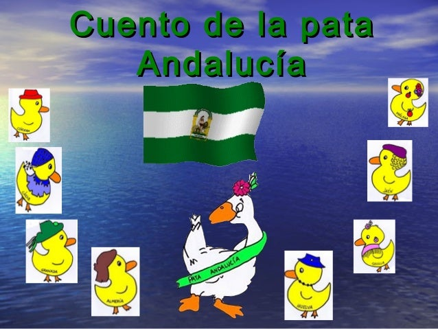 Cuento de la pataCuento de la pata AndalucíaAndalucía