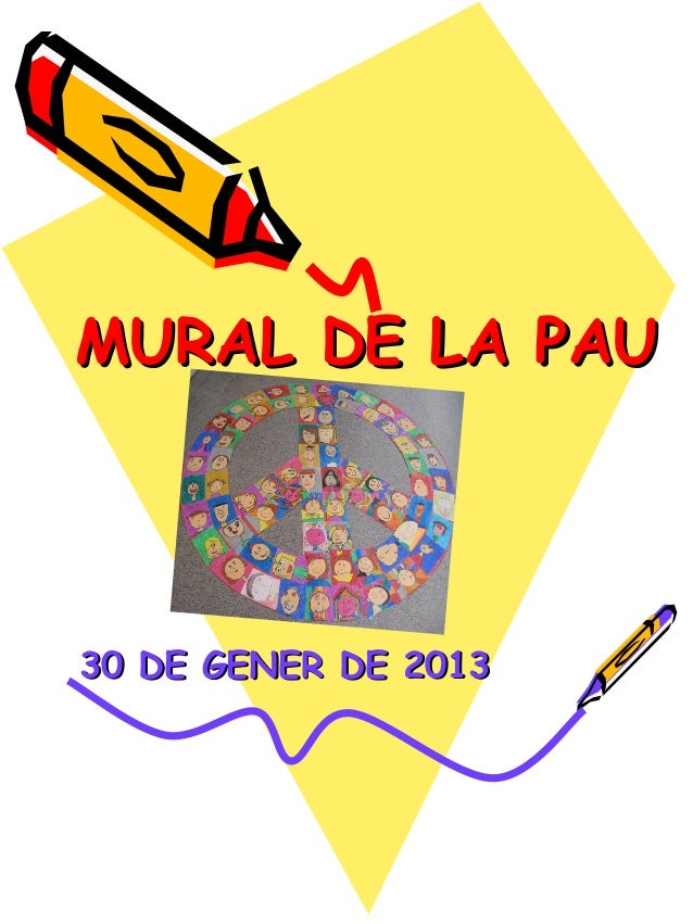 MURAL DE LA PAU30 DE GENER DE 2013