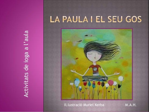Activitatsdeiogaal'aula Il.lustració Muriel Kerba M.A.H.