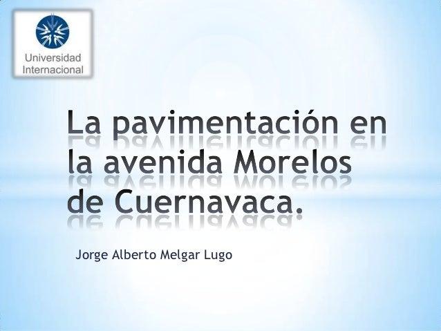 Jorge Alberto Melgar Lugo