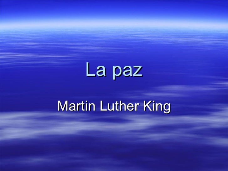 La paz Martin Luther King