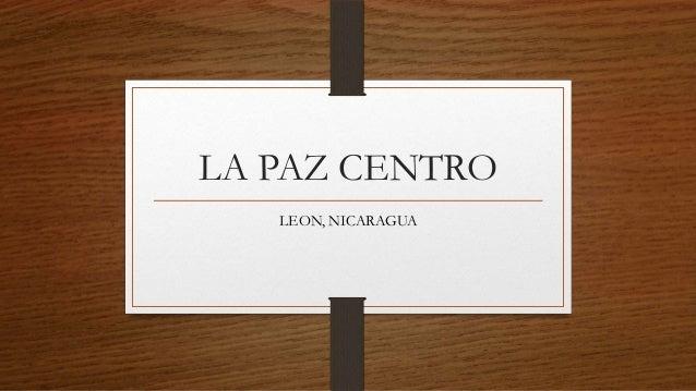 LA PAZ CENTRO LEON, NICARAGUA