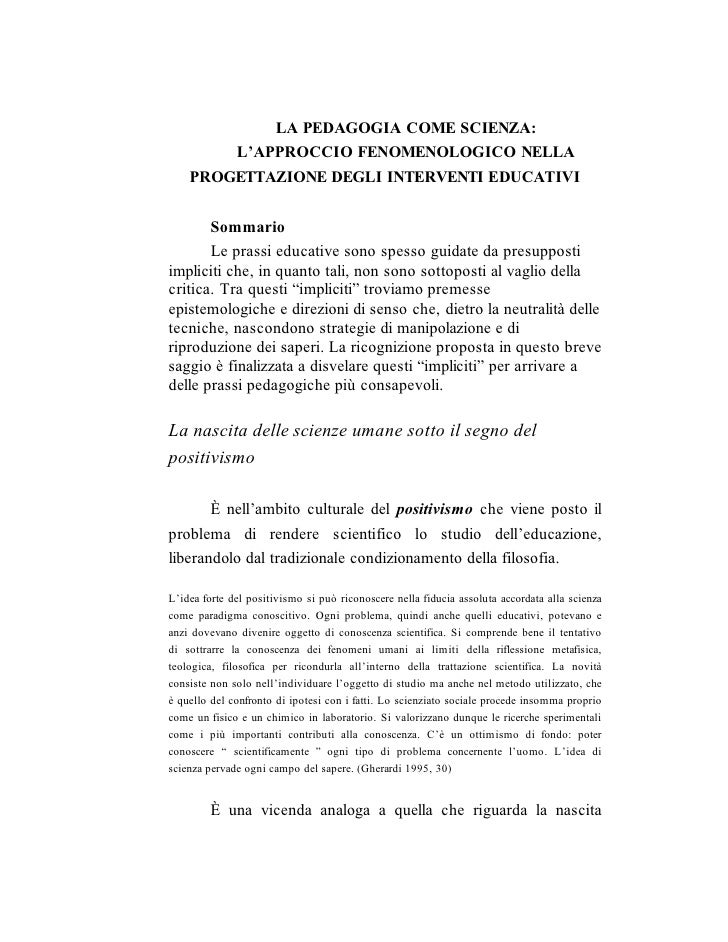 LA PEDAGOGIA COME SCIENZA:               L'APPROCCIO FENOMENOLOGICO NELLA     PROGETTAZIONE DEGLI INTERVENTI EDUCATIVI    ...