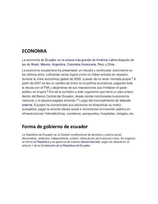 ECONOMIA La economía de Ecuador es la octava más grande de América Latina después de las de Brasil, México, Argentina, Col...