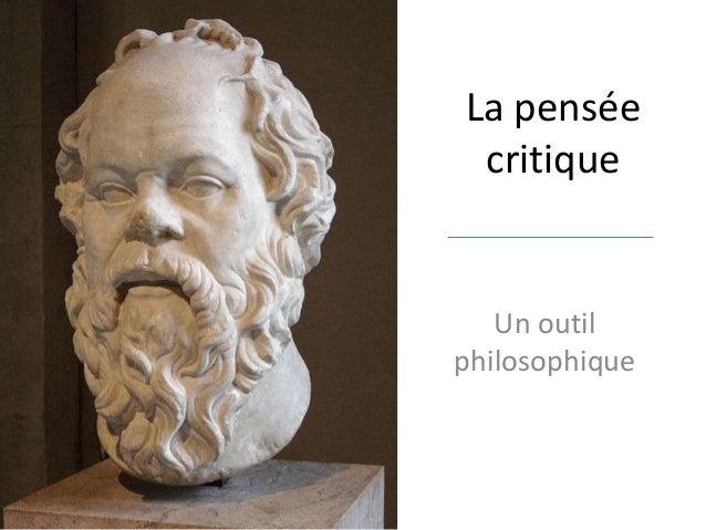 La pensée critique  Un outil philosophique