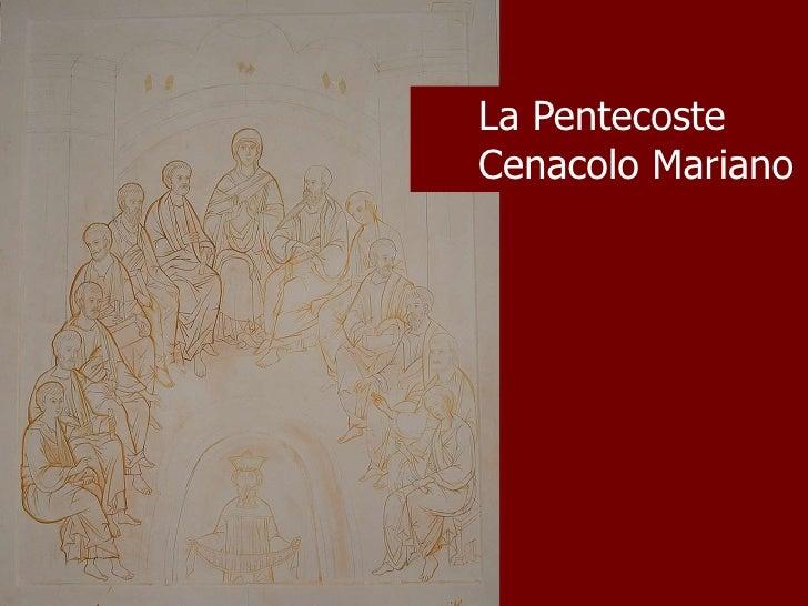 La Pentecoste Cenacolo Mariano