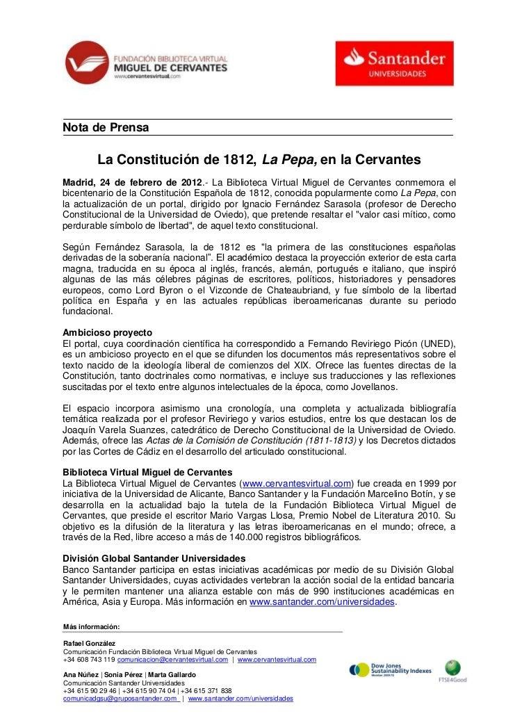 Nota de Prensa          La Constitución de 1812, La Pepa, en la CervantesMadrid, 24 de febrero de 2012.- La Biblioteca Vir...