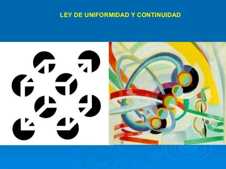 LEY DE UNIFORMIDAD Y CONTINUIDAD