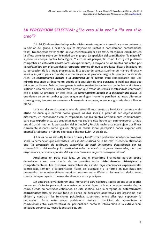 """Viñetas.Lapercepciónselectiva:¿""""Locreosiloveoo""""loveosilocreo""""?JuanGuerradelPeso;julio2013 GrupoGrade..."""