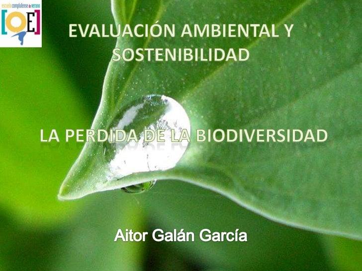    1.- Introducción:     –   1.1.- ¿Qué es biodiversidad?     –   1.2.- Índices de Biodiversidad.     –   1.3.- Importanc...