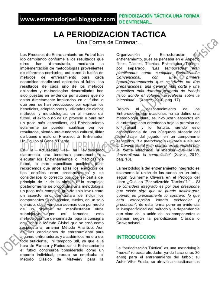PERIODIZACIÓN TÁCTICA UNA FORMAwww.entrenadorjoel.blogspot.com                      DE ENTRENAR…                   LA PERI...