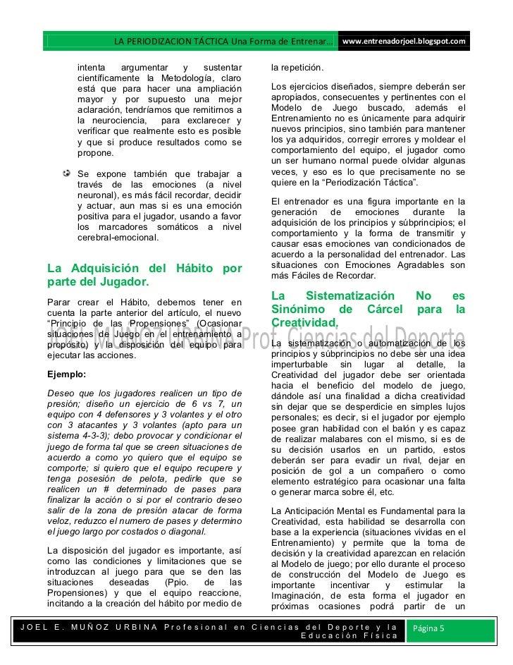 LA PERIODIZACION TÁCTICA Una Forma de Entrenar… www.entrenadorjoel.blogspot.com           intenta    argumentar    y    su...