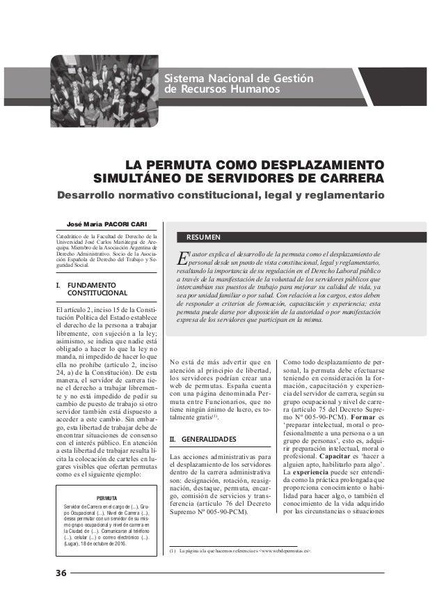 36 Sistema Nacional de Gestión de Recursos Humanos El autor explica el desarrollo de la permuta como el desplazamiento de ...