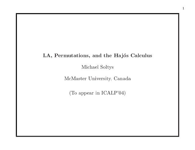 La, permutations, and the hajós calculus - ICALP 2004