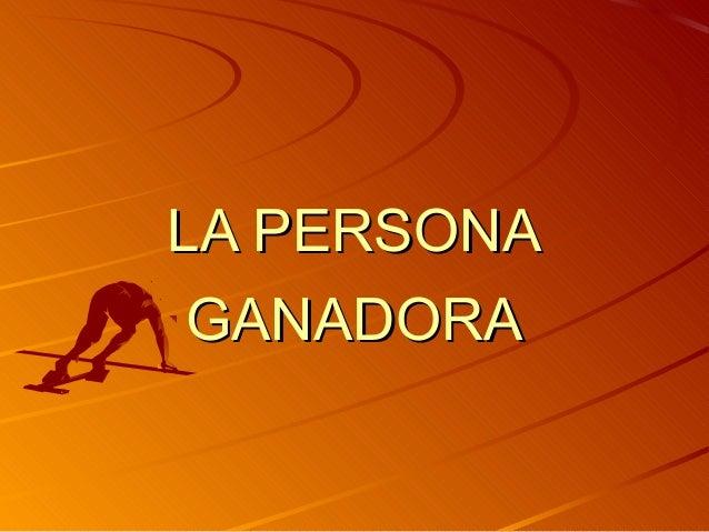 LA PERSONALA PERSONA GANADORAGANADORA