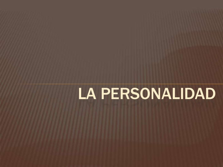LA PERSONALIDAD