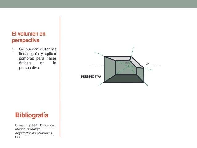 El volumen en perspectiva 1. Se pueden quitar las líneas guía y aplicar sombras para hacer énfasis en la perspectiva LHPF ...