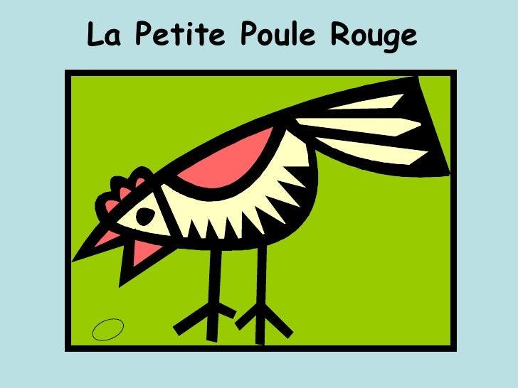 La Petite Poule Rouge