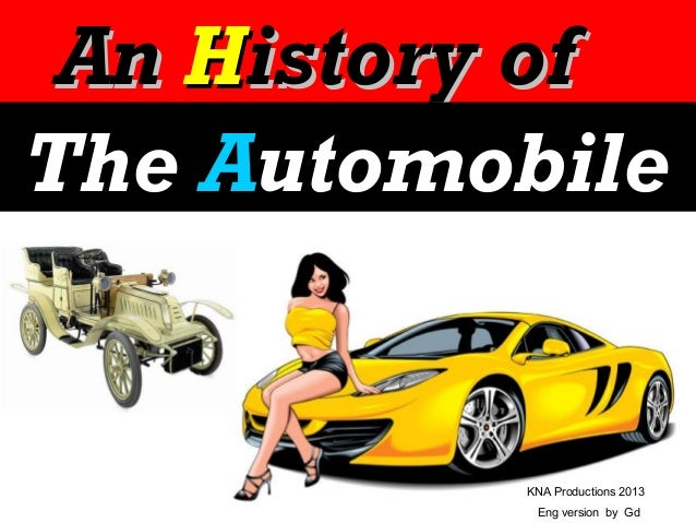 An History of The Automobile  KNA Productions 2013 Eng version by Gd