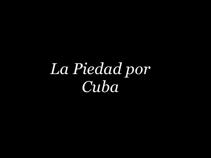 La Piedad por Cuba