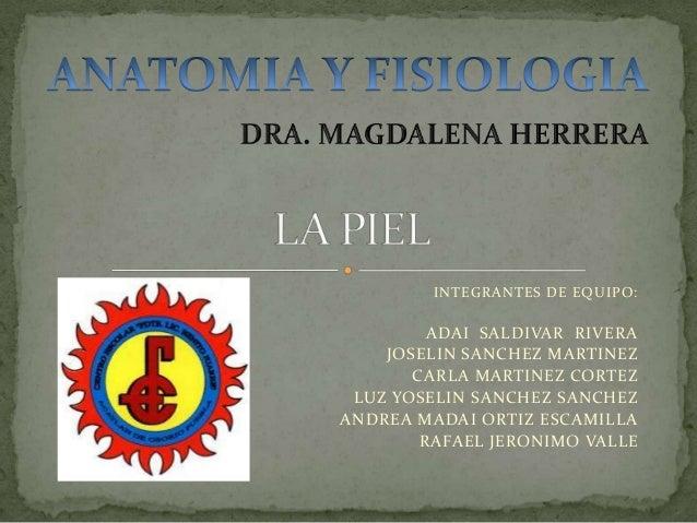 INTEGRANTES DE EQUIPO: ADAI SALDIVAR RIVERA JOSELIN SANCHEZ MARTINEZ CARLA MARTINEZ CORTEZ LUZ YOSELIN SANCHEZ SANCHEZ AND...