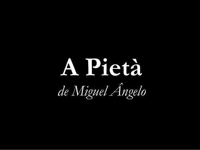 A Pietàde Miguel Ângelo