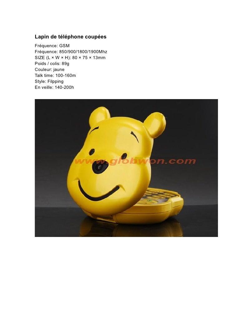 Lapin de téléphone coupées Fréquence: GSM Fréquence: 850/900/1800/1900Mhz SIZE (L × W × H): 80 × 75 × 13mm Poids / colis: ...