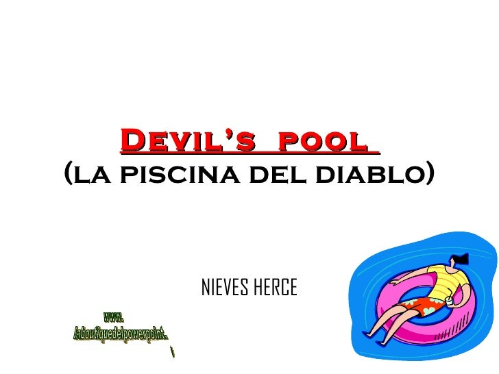 Devil's  pool  (la piscina del diablo) NIEVES HERCE www. laboutiquedelpowerpoint. com