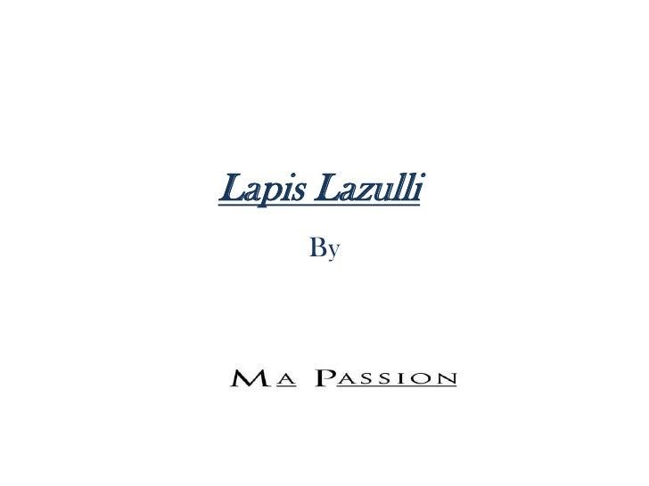 Lapis Lazulli     By