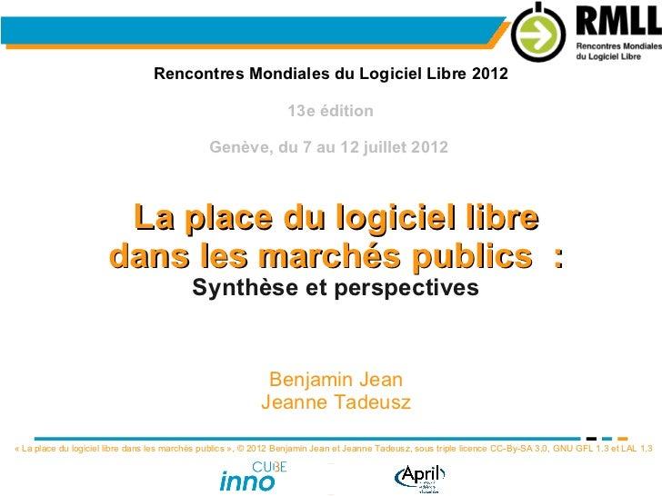 Rencontres Mondiales du Logiciel Libre 2012                                                                 13e édition   ...