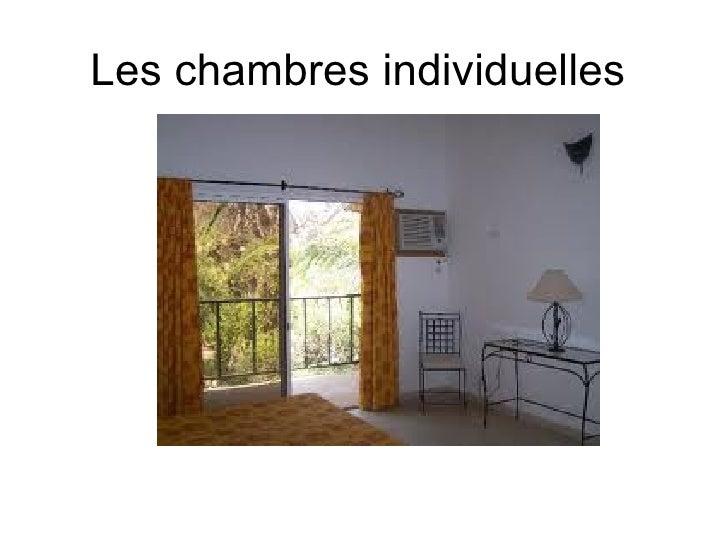 Les chambres individuelles