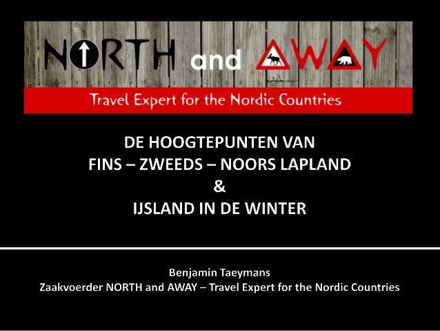           Opgericht in 2009 15 jaar persoonlijke reiservaring Enkel gespecialiseerd in Scandinavië Klantgerichte ...