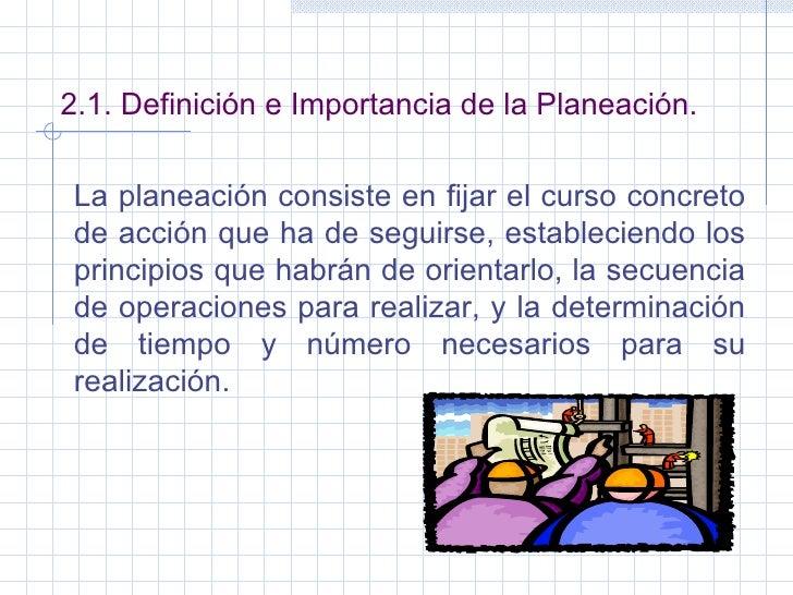 La planeacion y su importancia for Concepto de oficina y su importancia