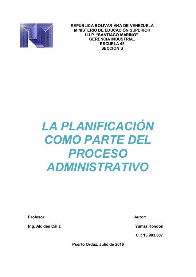 """REPUBLICA BOLIVARIANA DE VENEZUELA MINISTERIO DE EDUCACIÓN SUPERIOR I.U.P. """"SANTIAGO MARIÑO"""" GERENCIA INDUSTRIAL ESCUELA 4..."""