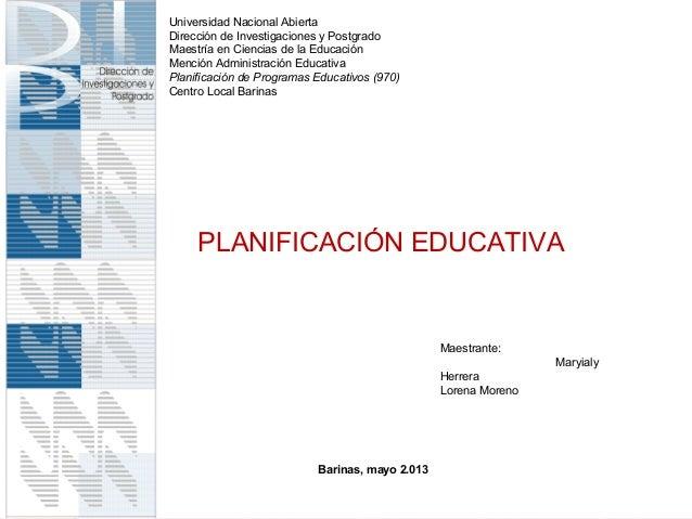 Universidad Nacional AbiertaDirección de Investigaciones y PostgradoMaestría en Ciencias de la EducaciónMención Administra...