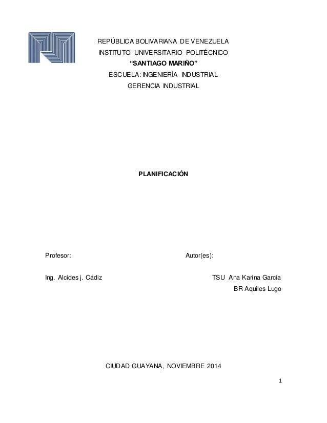"""1  REPÚBLICA BOLIVARIANA DE VENEZUELA  INSTITUTO UNIVERSITARIO POLITÉCNICO  """"SANTIAGO MARIÑO""""  ESCUELA: INGENIERÍA INDUSTR..."""