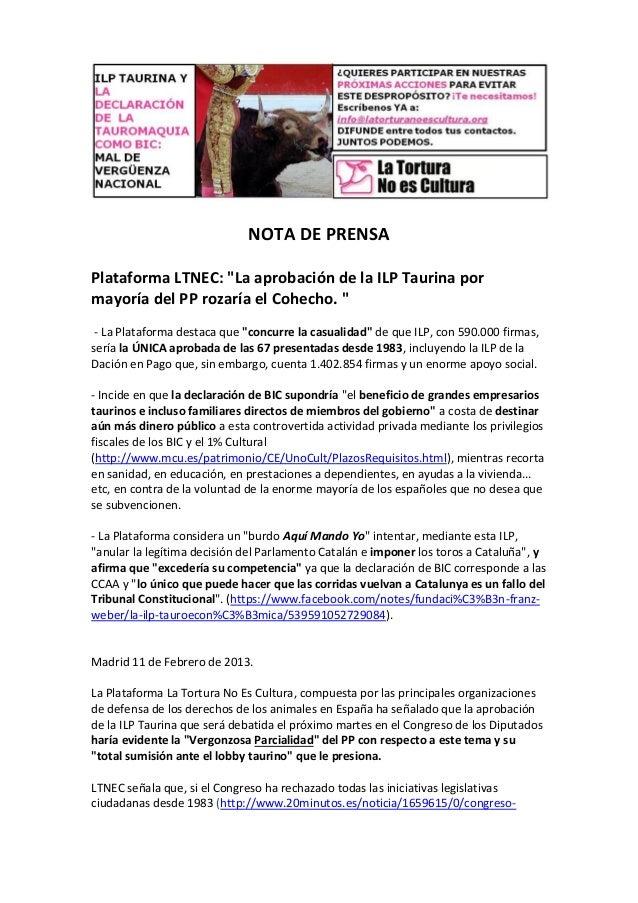 """NOTA DE PRENSAPlataforma LTNEC: """"La aprobación de la ILP Taurina pormayoría del PP rozaría el Cohecho. """" - La Plataforma d..."""