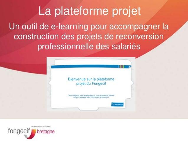Un outil de e-learning pour accompagner la construction des projets de reconversion professionnelle des salariés La platef...