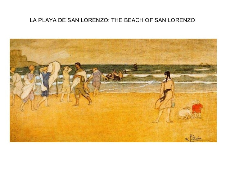 LA PLAYA DE SAN LORENZO: THE BEACH OF SAN LORENZO