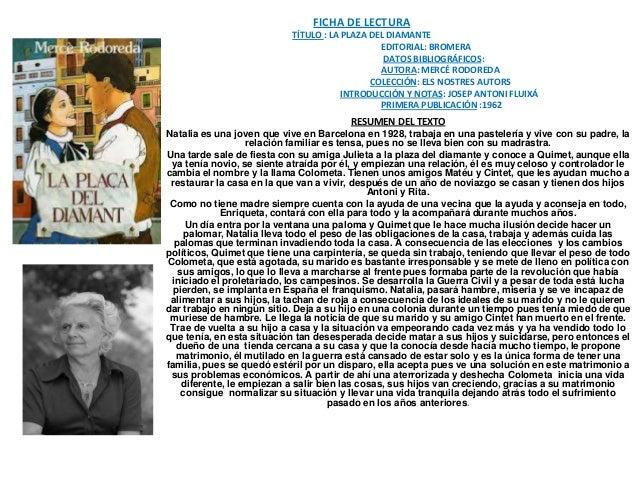 FICHA DE LECTURA                           TÍTULO : LA PLAZA DEL DIAMANTE                                               ED...