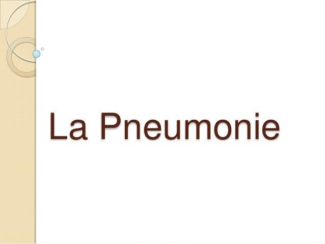 La Pneumonie